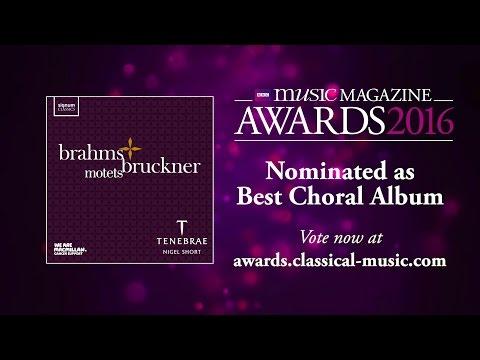 Tenebrae: Brahms & Bruckner  – BBC Music Magazine Awards 2016 Nominees!