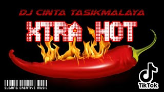 DJ CINTA TASIK MALAYA XTRA HOT Full Bass