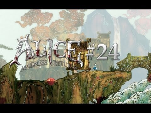Let's Play Alice: Madness Returns 24 [German/HD]