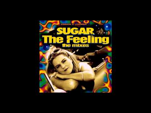 Vission & Lorimer Pres. Sugar - The Feeling (AJ's Dome Dub)