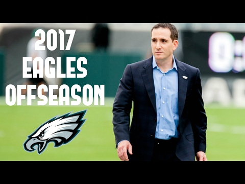 My Philadelphia Eagles 2017 Offseason Plan ᴴᴰ