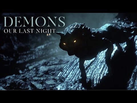Our Last Night - Demons