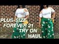 PLUS SIZE HAUL | FOREVER 21