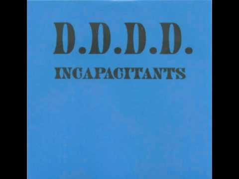Incapacitants - D.D.D.D. (Destroy Devastating and Disgusting Derivatives)