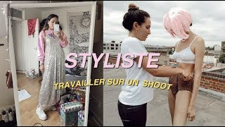 STYLISTE: COMMENT J'ORGANISE UN SHOOT 🌟