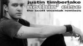 "Justin Timberlake ""Nothin' Else"" (Scott Wozniak Remix)"
