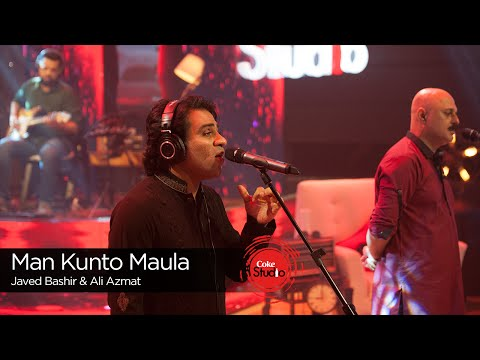 Man Kunto Maula, Javed Bashir & Ali Azmat, Episode 2, Coke Studio Season 9