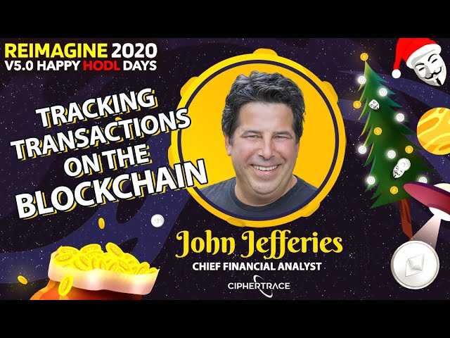 John Jefferies - CipherTrace - Blockchain Referee