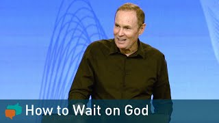 Wisdom in the Waiting | Bayless Conley