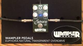 Euphoria Natural Transparent Overdrive - Wampler Pedals
