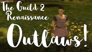 Outlaws! - The Guild II Renaissance - Part 8