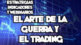 Webinarios y Estrategias de FOREX - El Arte De La Guerra Y Del Trading