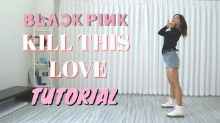 Download BLACKPINK KILL THIS LOVE DANCE TUTORIAL | NATYA SHINA Mp3