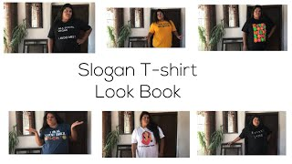 Look Book - Slogan T- Shirts