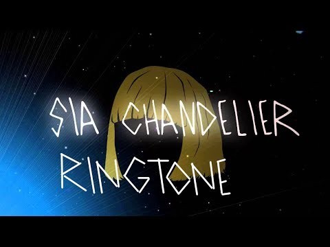 Sia Chandelier Ringtone