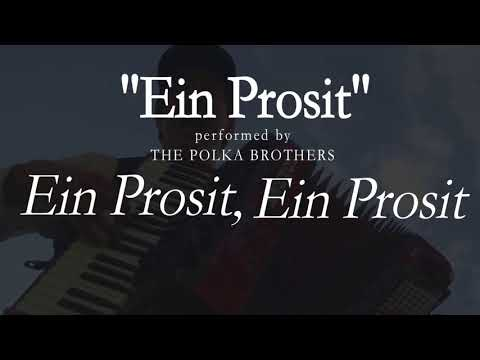 Ein Prosit - [LYRICS] -  The Polka Brothers