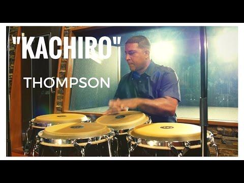 """Congas Solo by """"Kachiro"""" Thompson"""