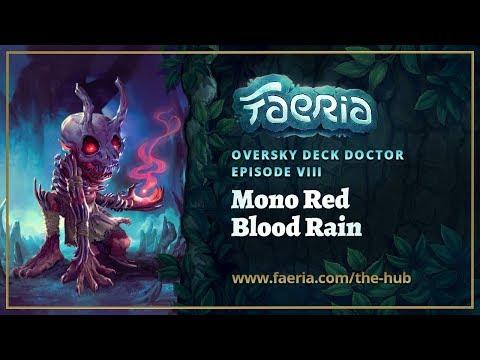 Faeria - Oversky Deck Doctor - Luuu90's Mono Red Blood Rain  