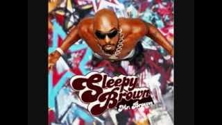 Sleepy Brown - Till (Your Legs Start Shakin') (2006)