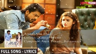 Love You Zindagi (Club-Mix) With Lyrics Dear Zindagi 2017
