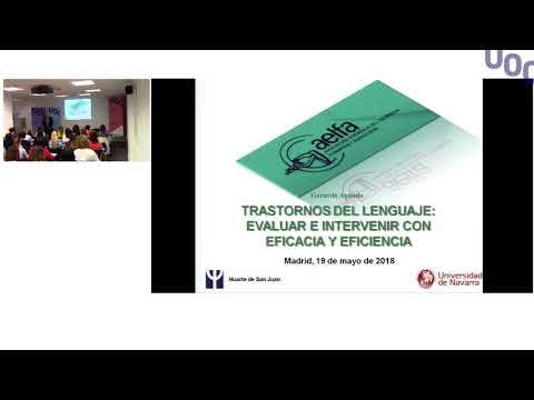Transtorno del lenguaje: Evaluar e intervenir con eficacia y eficiencia. Gerardo Aguado (Parte 1)