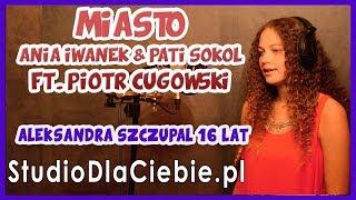 Miasto - Ania Iwanek & Pati Sokół ft. Piotr Cugowski (Aleksandra Szczupał) #1256