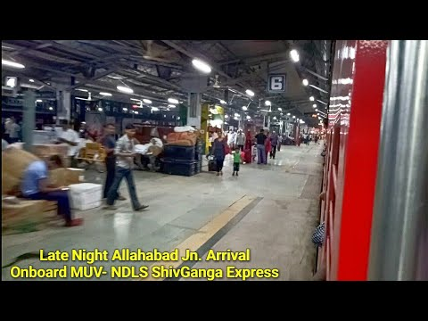 "Grand Night Arrival At Allahabad Jn.: Onboard ""NER Pride"" ShivGanga Express Led By WDP-4D!!"