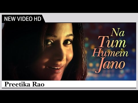 Na Tum Humein Jano - Preetika Rao | S.D Burman | HD Video