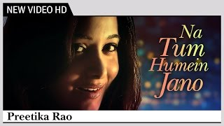 Na Tum Humein Jano - Preetika Rao | S.D Burman | Music Video