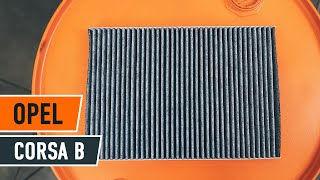 How to replace Pollen Filter on OPEL CORSA B TUTORIAL | AUTODOC