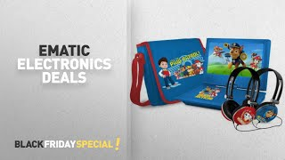 Walmart Top Black Friday Ematic Deals: Paw Patrol 9