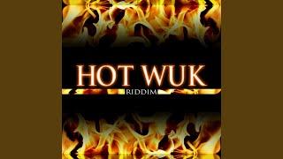 Hot Wuk (Raw)