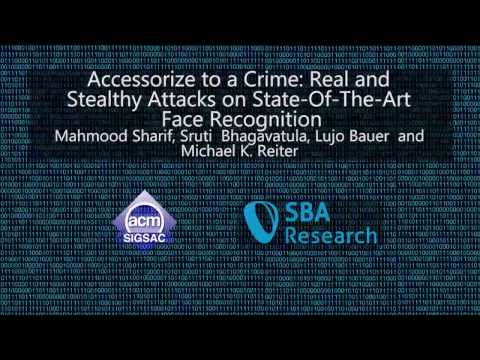 CCS 2016 - Accessorize to a Crime: Real and Stealthy Attacks on State-Of-The-Art Face Recognition