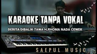 Download DERITA DIBALIK TAWA-RHOMA iRAMA(KARAOKE)NADA CEWEK