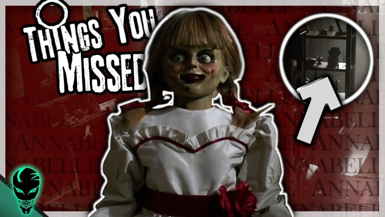Download 10 Things You Missed In The Annabelle Comes Home Trailer + Updated Conjuring Timeline