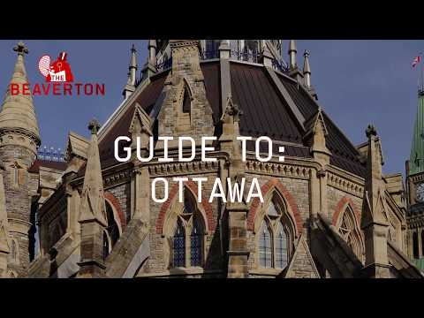 Guide To Ottawa: The Beaverton Digital Exclusive