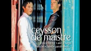 Xavier de Maistre & Emmanuel Ceysson - Elias Parish-Alvars: Concerto for 2 Harps and Orchestra