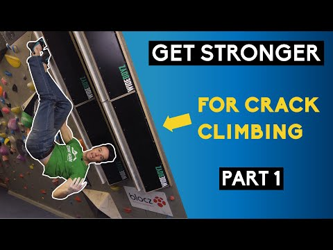 Training for Climbing Cracks + Example Exercises: Part 1