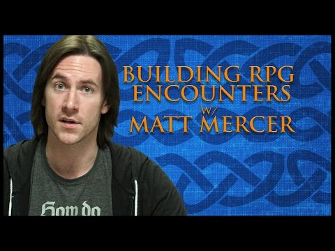 Building RPG Encounters! (Game Master Tips)