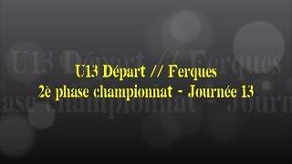 Retour sur le match... U13 Départ // Ferques