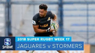 HIGHLIGHTS: 2018 Super Rugby Week 17: Jaguares v Stormers