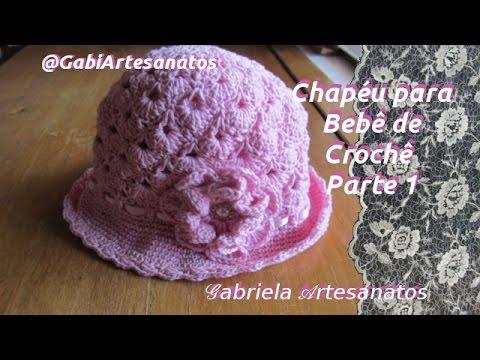 Passo a Passo  Chapéu de Crochê para Bebê Parte 1 - YouTube eadc90bb6f4