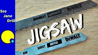 Are You Using tнe Right Jigsaw Blade?