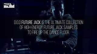 DOD Future Jack - Hi Energy Future Jack Samples - Loopmasters Artist Series