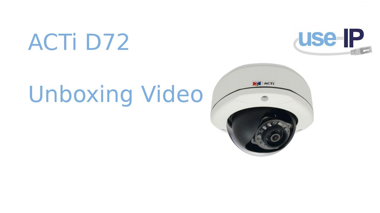 ACTi D72 Dome IP Camera Unboxing video