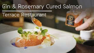 Gin and Rosemary Cured Salmon in Terrace Restaurant