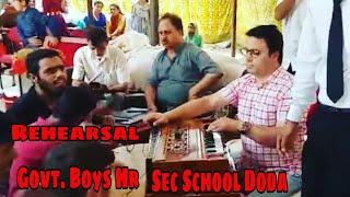 Rehearsal of Boys Hr. Sec. School Doda For Tourism Cum Grameen Festival At lal draman Doda