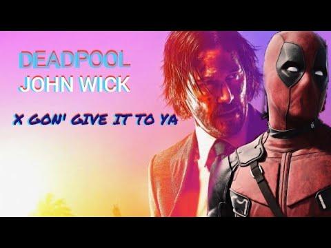 Download Deadpool / Jonh Wick - X Gon´Give It To Ya