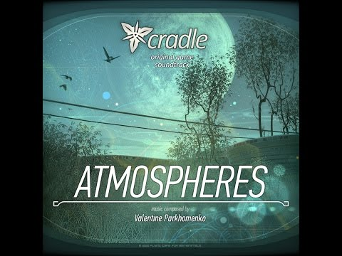 Cradle OST [Atmospheres]