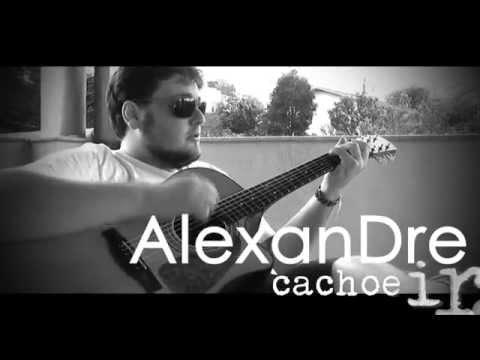 """Alexandre Cachoeira - O Que """"cê"""" Vai Fazer"""